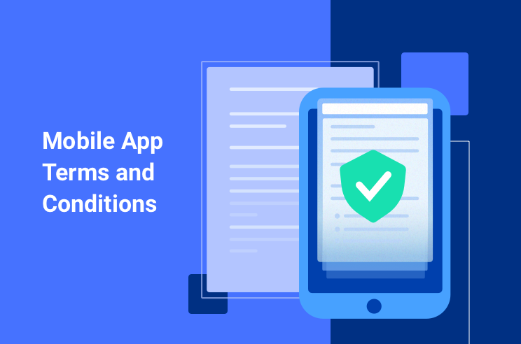 Mobile app terms and conditions template and guide