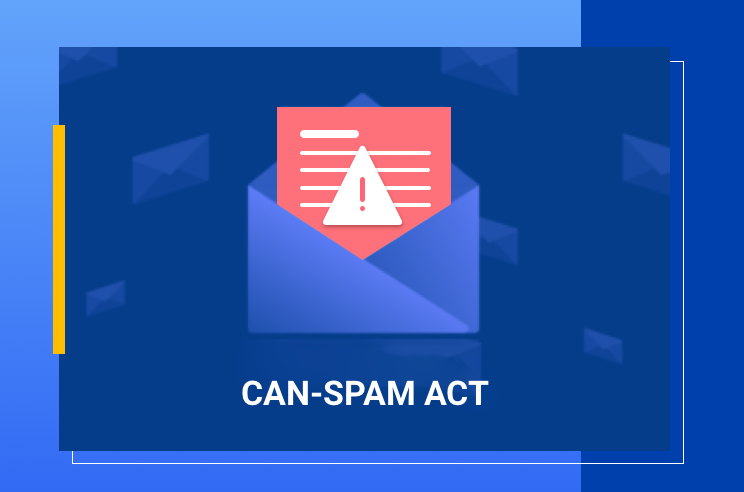 CAN SPAM Act: Law and Requirements Compliance Guide Featured Image