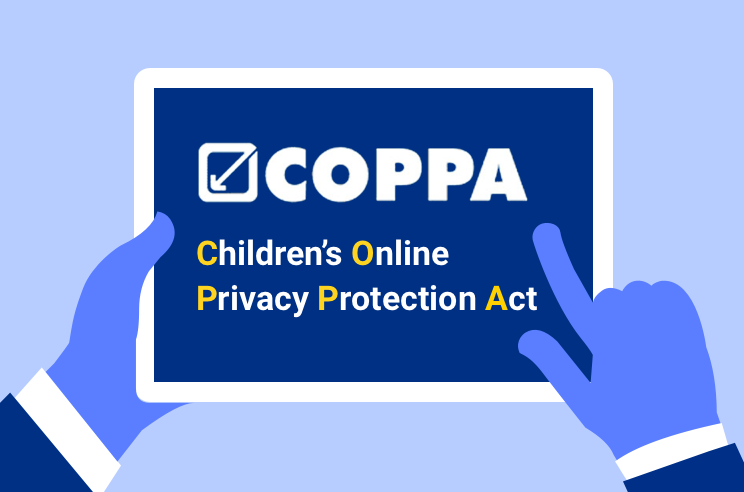 COPPA: Children's Online Privacy Protection Act Compliance Guide