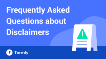 Frequently asked questions and answers about disclaimers